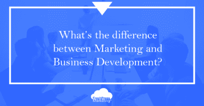 what the difference between marketing and business development