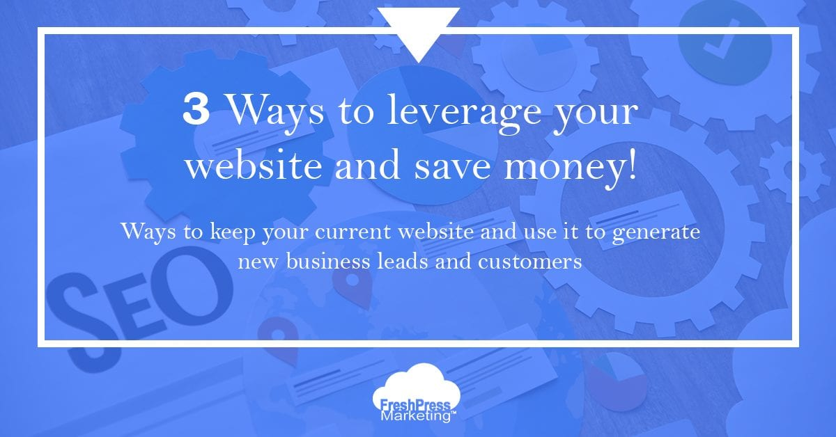 leverage-your-website-save-money
